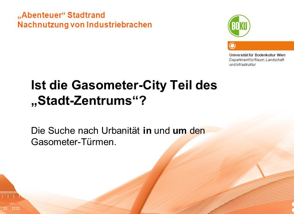 """Ist die Gasometer-City Teil des """"Stadt-Zentrums"""