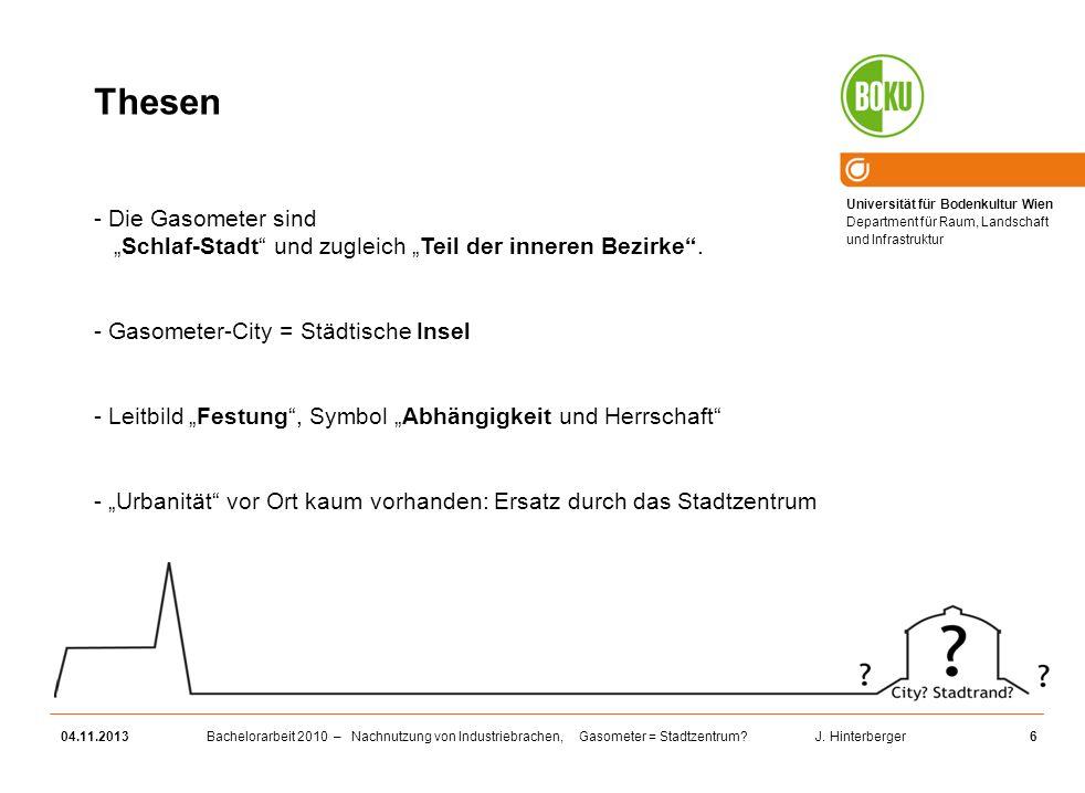"""Thesen Die Gasometer sind """"Schlaf-Stadt und zugleich """"Teil der inneren Bezirke . Gasometer-City = Städtische Insel."""