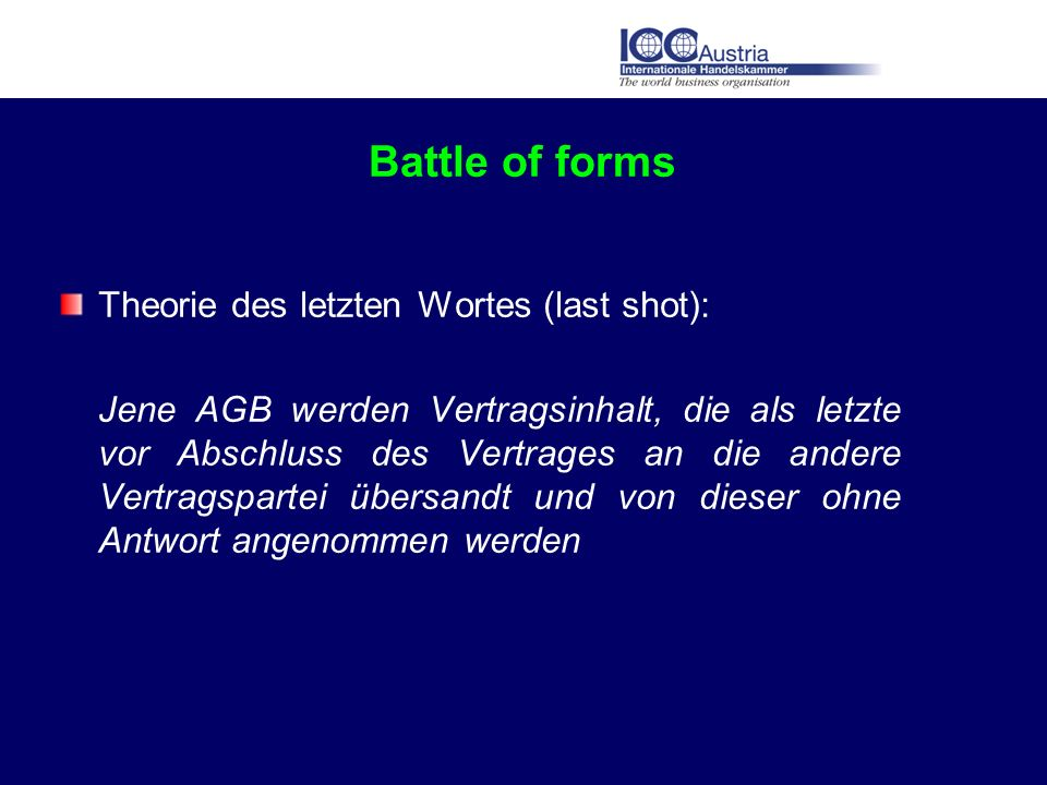 Battle of forms Theorie des letzten Wortes (last shot):
