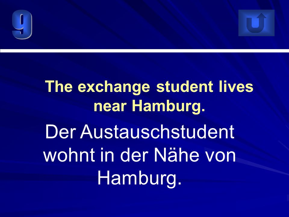 The exchange student lives near Hamburg.