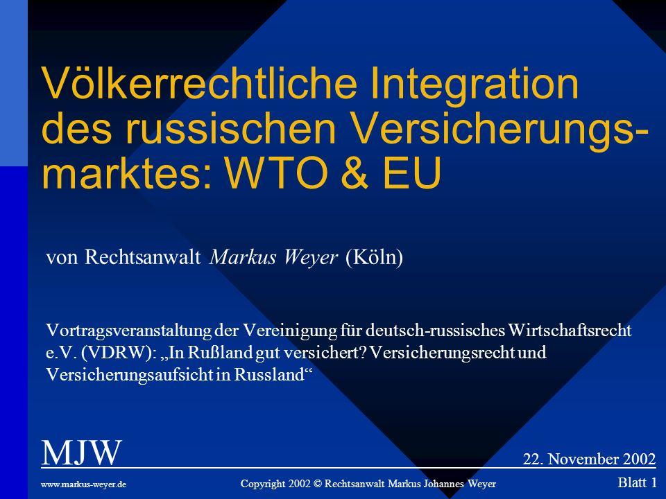 Völkerrechtliche Integration des russischen Versicherungs-marktes: WTO & EU