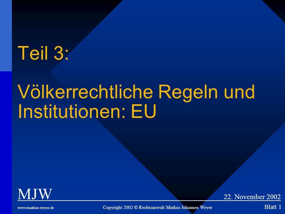 Teil 3: Völkerrechtliche Regeln und Institutionen: EU