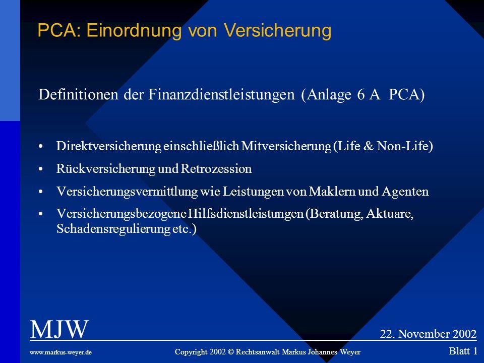 MJW 22. November 2002 PCA: Einordnung von Versicherung