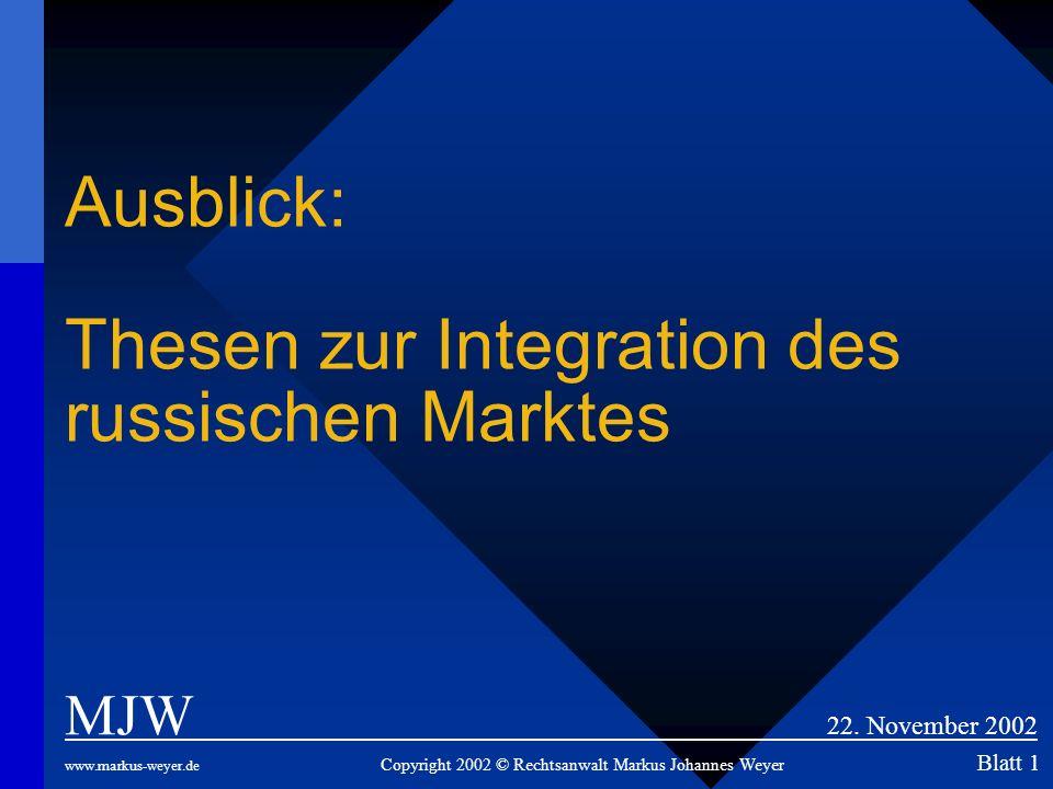 Ausblick: Thesen zur Integration des russischen Marktes