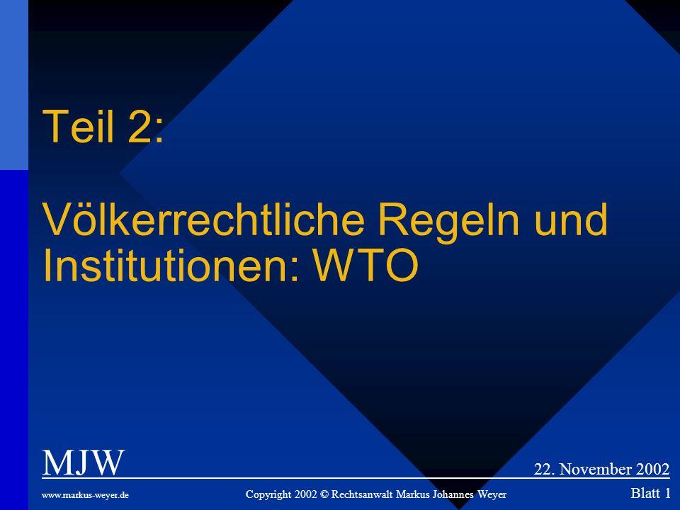Teil 2: Völkerrechtliche Regeln und Institutionen: WTO