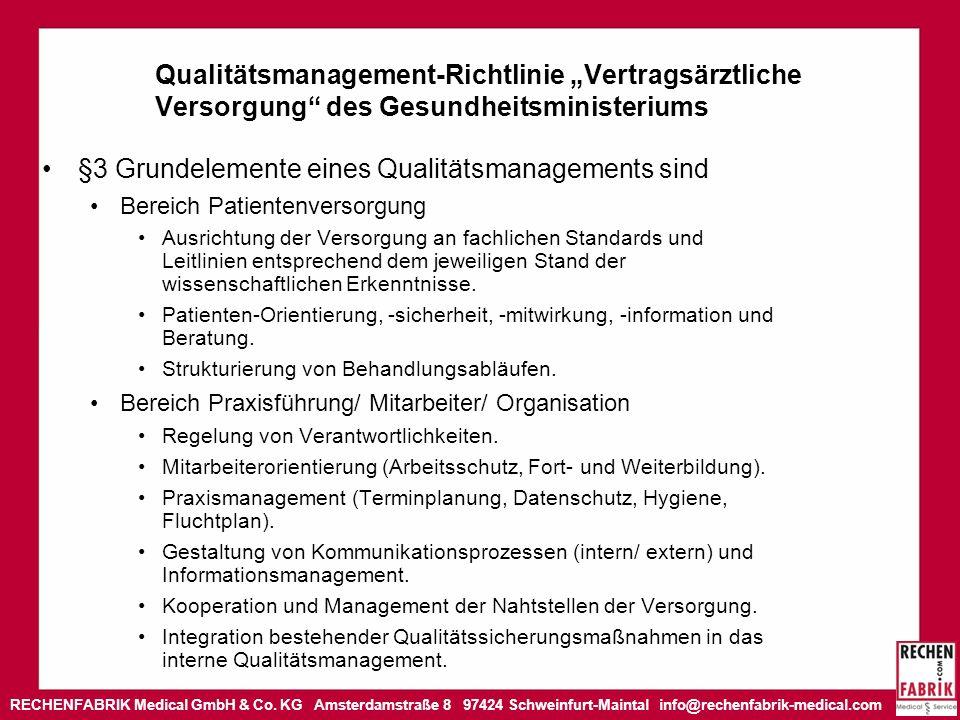 §3 Grundelemente eines Qualitätsmanagements sind