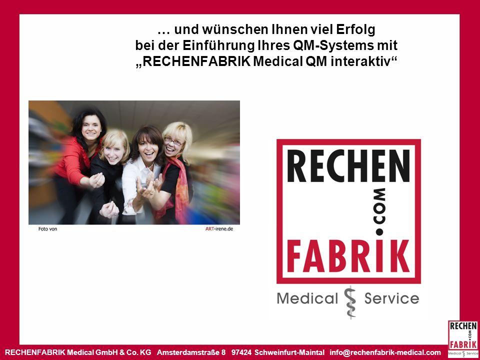 """… und wünschen Ihnen viel Erfolg bei der Einführung Ihres QM-Systems mit """"RECHENFABRIK Medical QM interaktiv"""