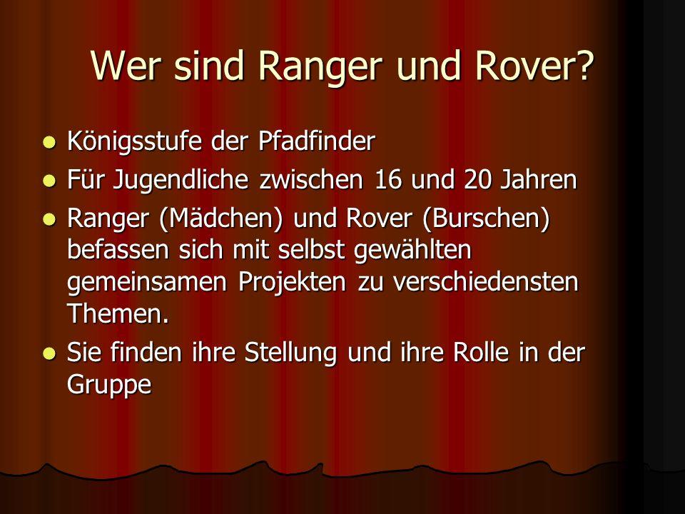 Wer sind Ranger und Rover