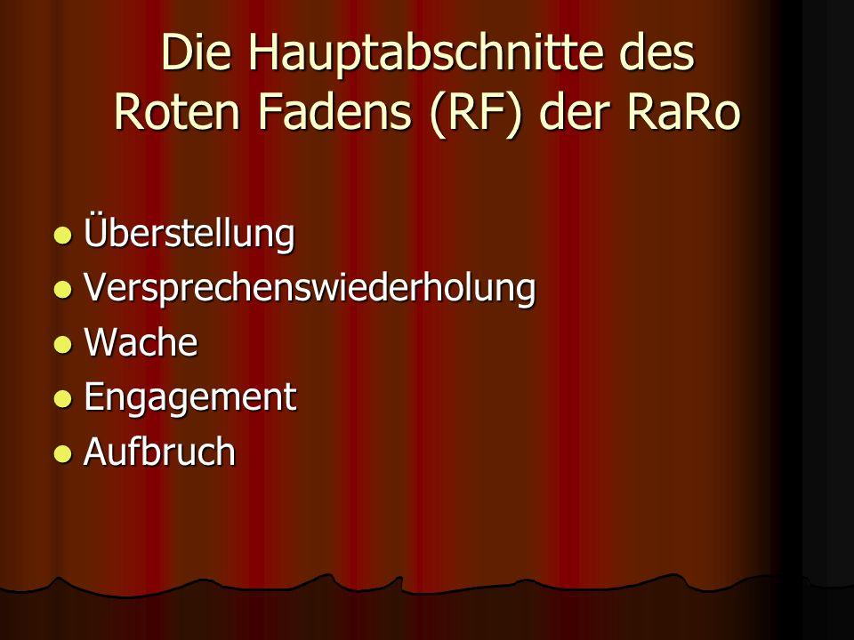 Die Hauptabschnitte des Roten Fadens (RF) der RaRo
