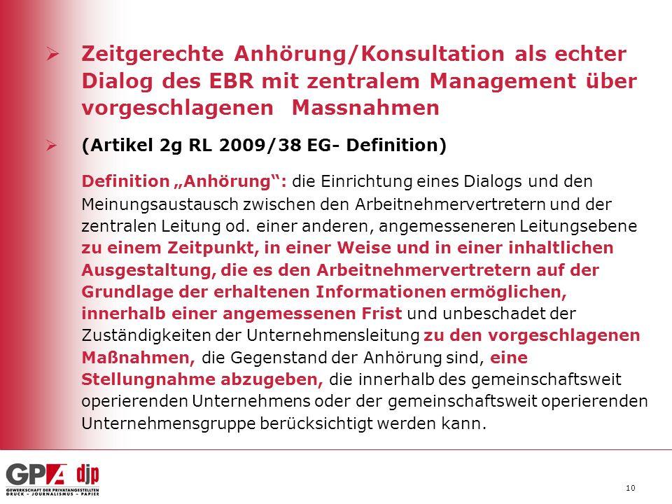 Zeitgerechte Anhörung/Konsultation als echter Dialog des EBR mit zentralem Management über vorgeschlagenen Massnahmen