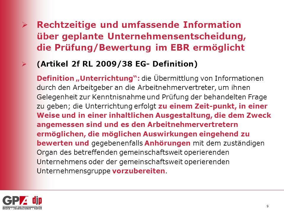 Rechtzeitige und umfassende Information über geplante Unternehmensentscheidung, die Prüfung/Bewertung im EBR ermöglicht