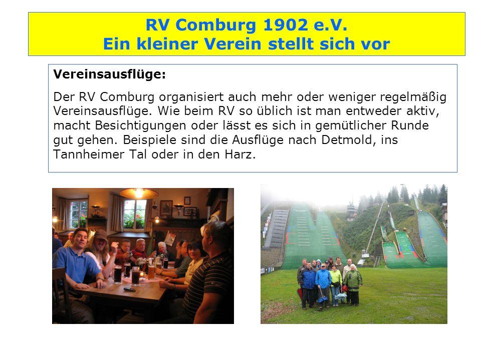 Vereinsausflüge: Der RV Comburg organisiert auch mehr oder weniger regelmäßig Vereinsausflüge.