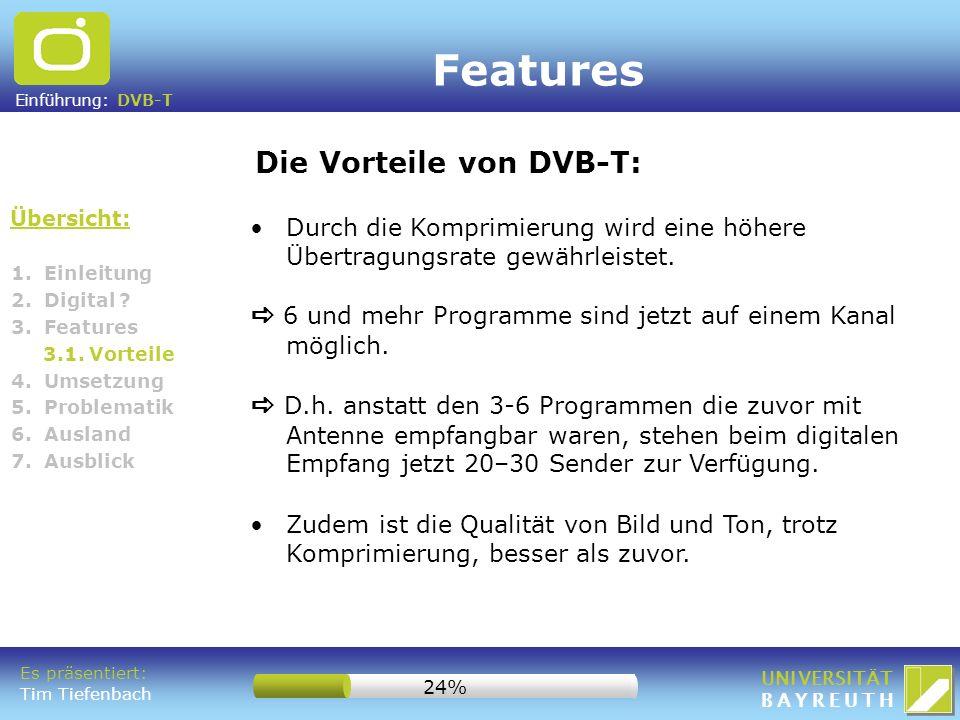 Features Die Vorteile von DVB-T: