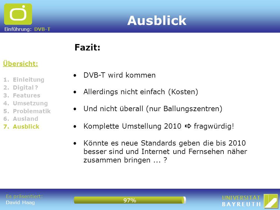 Ausblick Fazit: DVB-T wird kommen Allerdings nicht einfach (Kosten)