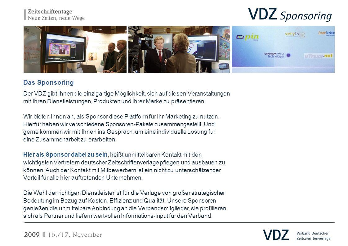 Das Sponsoring Der VDZ gibt Ihnen die einzigartige Möglichkeit, sich auf diesen Veranstaltungen.