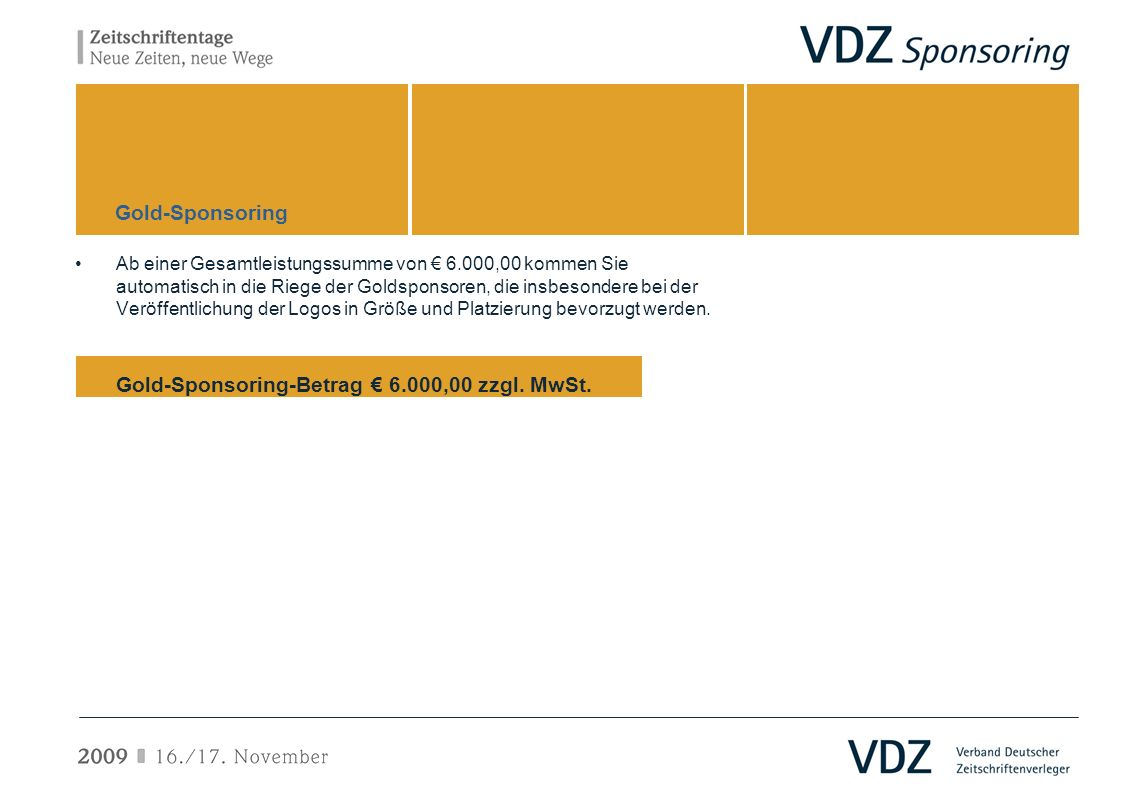 Gold-Sponsoring-Betrag € 6.000,00 zzgl. MwSt.