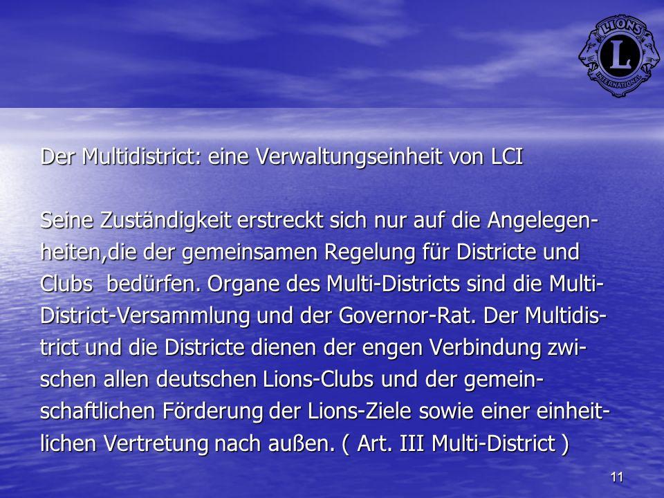 Der Multidistrict: eine Verwaltungseinheit von LCI