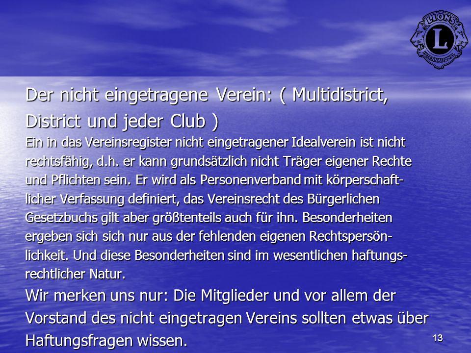 Der nicht eingetragene Verein: ( Multidistrict,