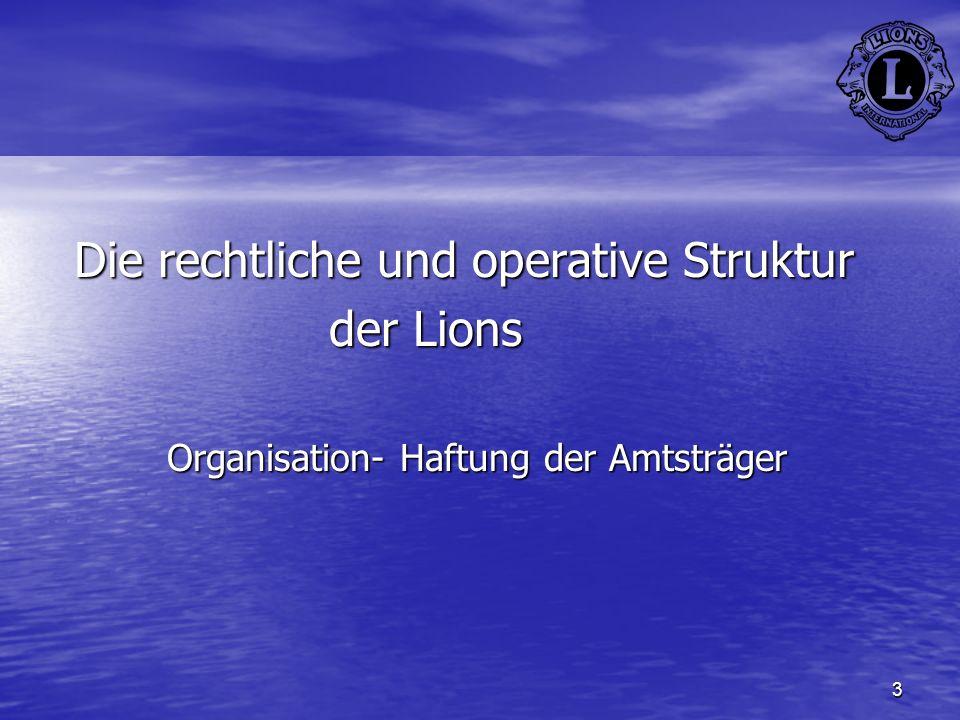 Die rechtliche und operative Struktur der Lions