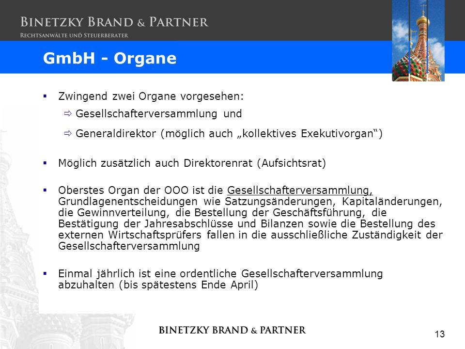 GmbH - Organe Zwingend zwei Organe vorgesehen: