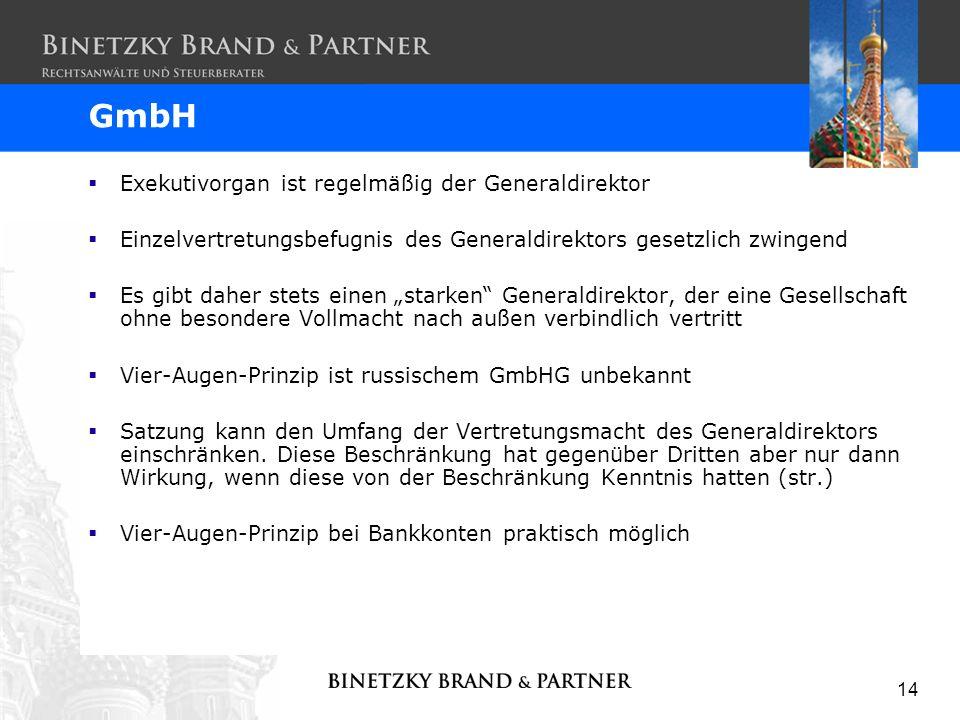 GmbH Exekutivorgan ist regelmäßig der Generaldirektor