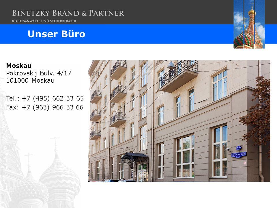 Unser Büro Moskau Pokrovskij Bulv. 4/17 101000 Moskau