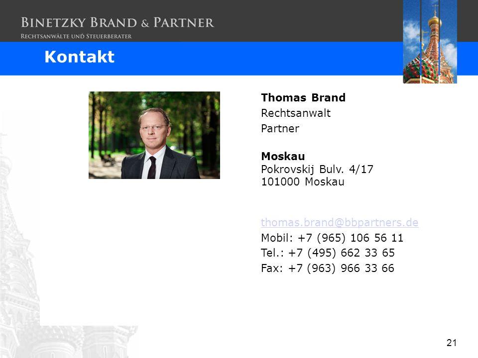 Kontakt Thomas Brand Rechtsanwalt Partner Moskau Pokrovskij Bulv. 4/17