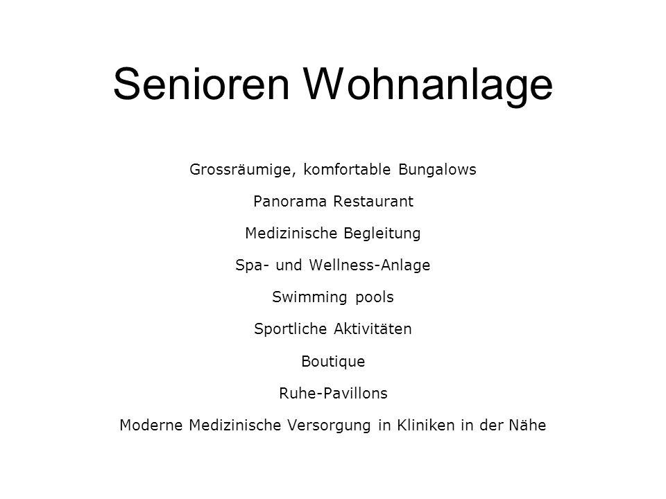 Senioren Wohnanlage Grossräumige, komfortable Bungalows