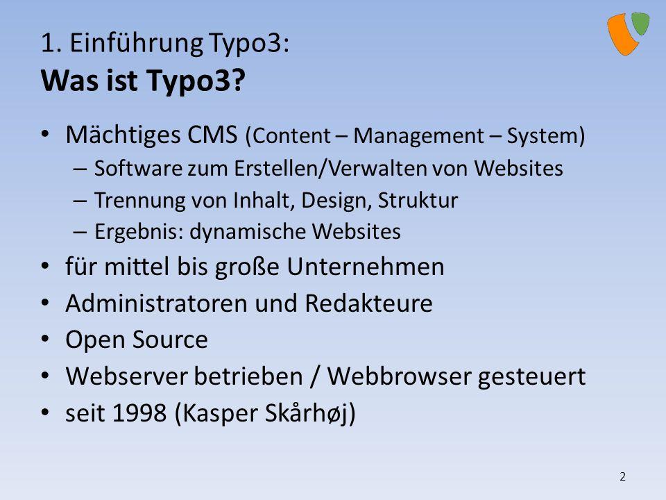 1. Einführung Typo3: Was ist Typo3