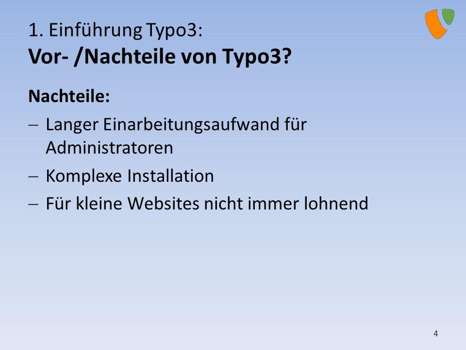 1. Einführung Typo3: Vor- /Nachteile von Typo3