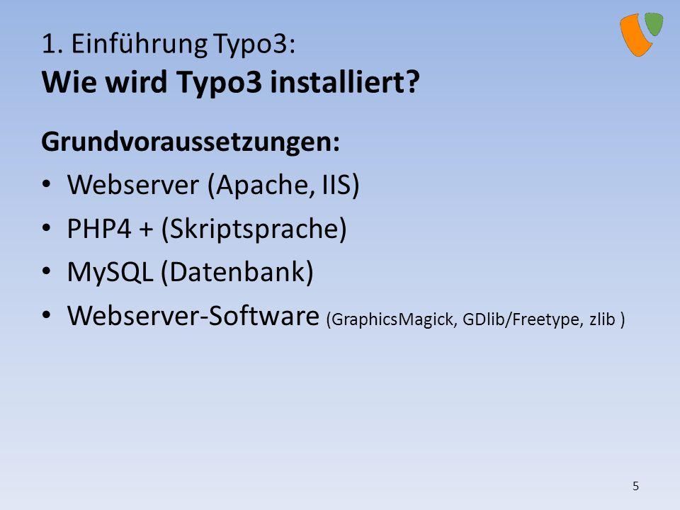 1. Einführung Typo3: Wie wird Typo3 installiert