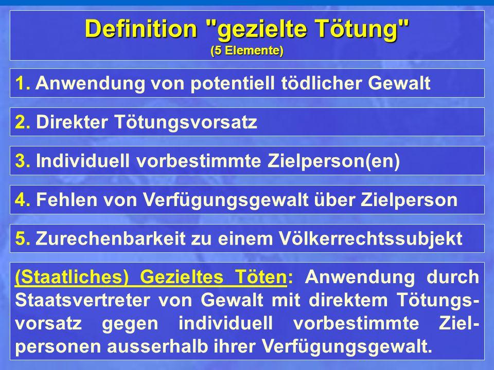 Definition gezielte Tötung
