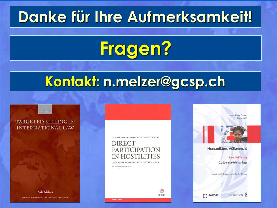 Danke für Ihre Aufmerksamkeit! Kontakt: n.melzer@gcsp.ch