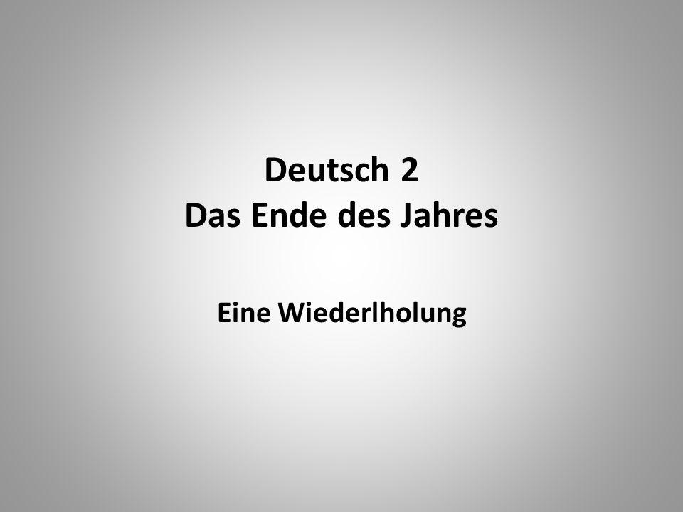 Deutsch 2 Das Ende des Jahres