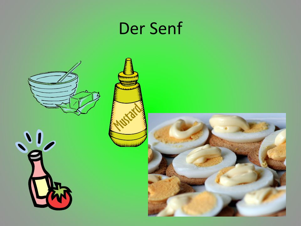 Der Senf