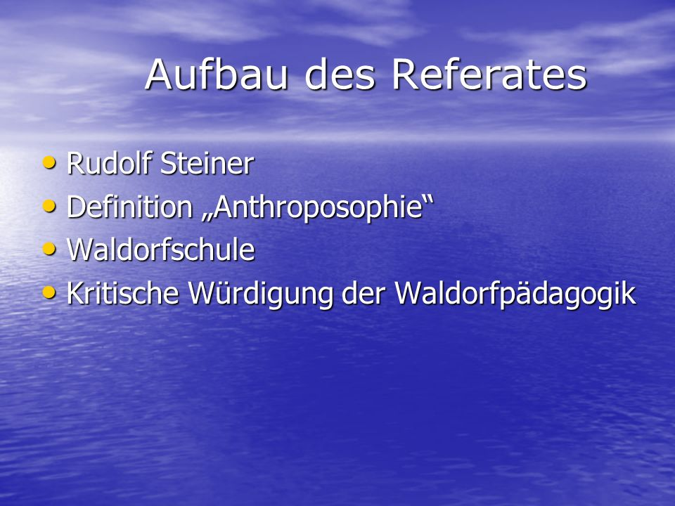 "Aufbau des Referates Rudolf Steiner Definition ""Anthroposophie"