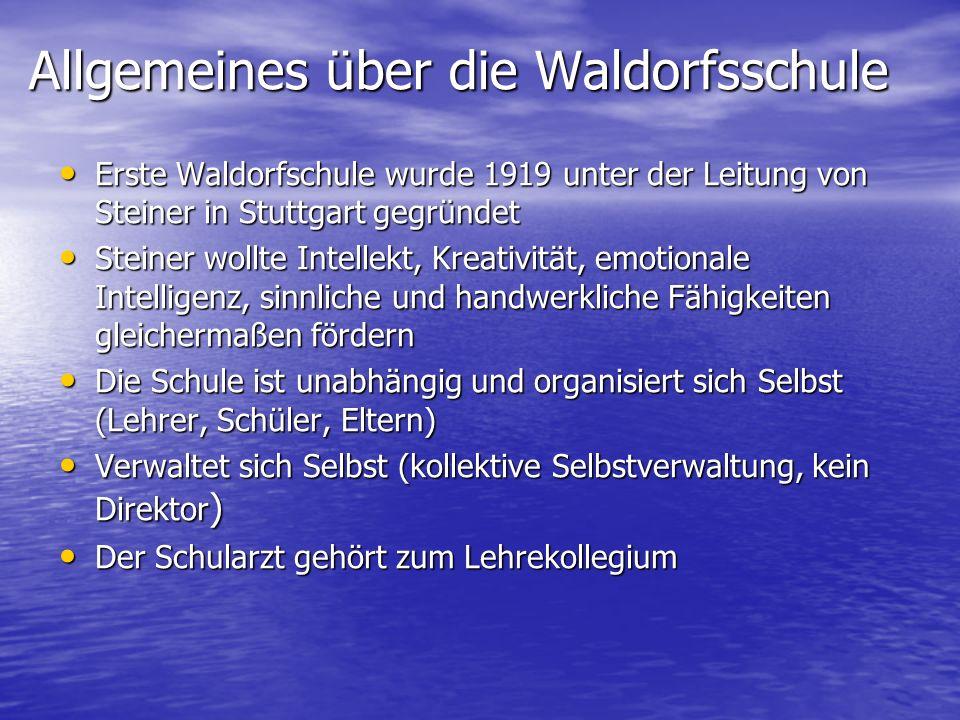 Allgemeines über die Waldorfsschule
