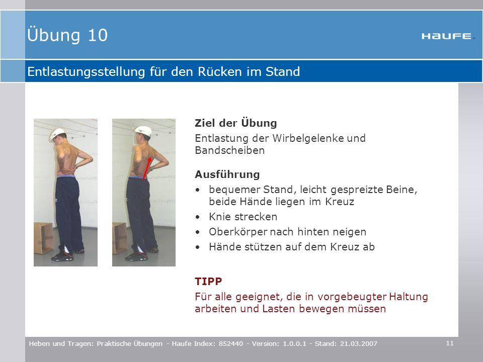 Übung 10 Entlastungsstellung für den Rücken im Stand Ziel der Übung