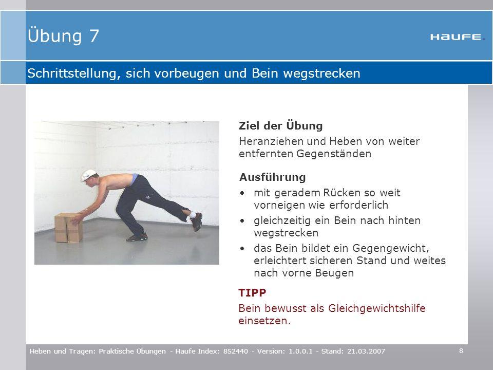 Übung 7 Schrittstellung, sich vorbeugen und Bein wegstrecken