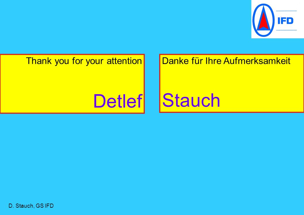 Detlef Stauch Thank you for your attention