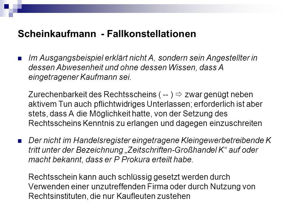 Scheinkaufmann - Fallkonstellationen
