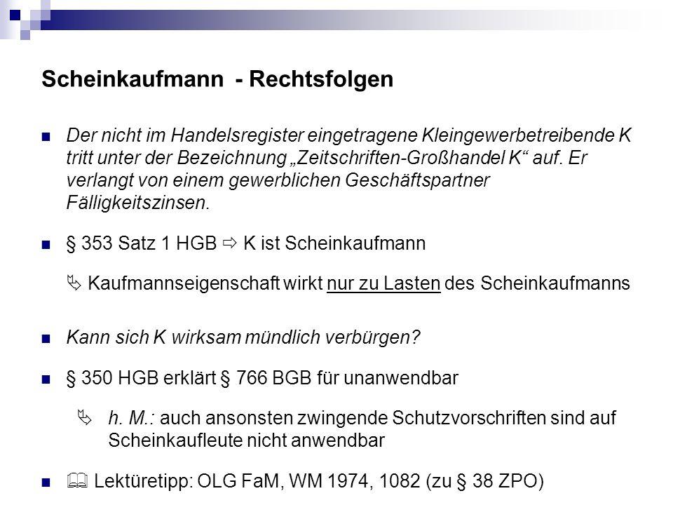 Scheinkaufmann - Rechtsfolgen