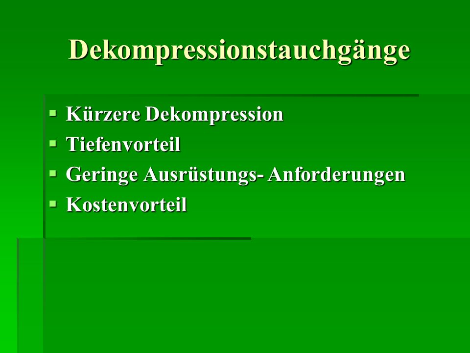 Dekompressionstauchgänge