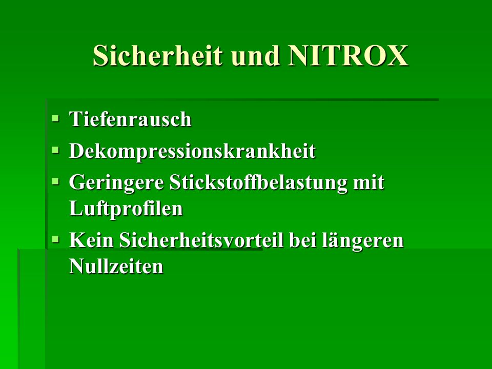 Sicherheit und NITROX Tiefenrausch Dekompressionskrankheit