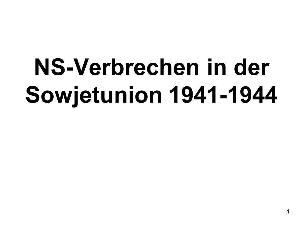 NS-Verbrechen in der Sowjetunion 1941-1944