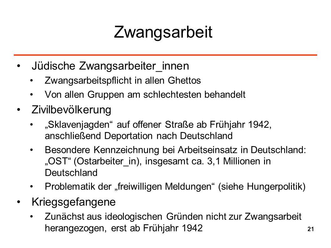 Zwangsarbeit Jüdische Zwangsarbeiter_innen Zivilbevölkerung