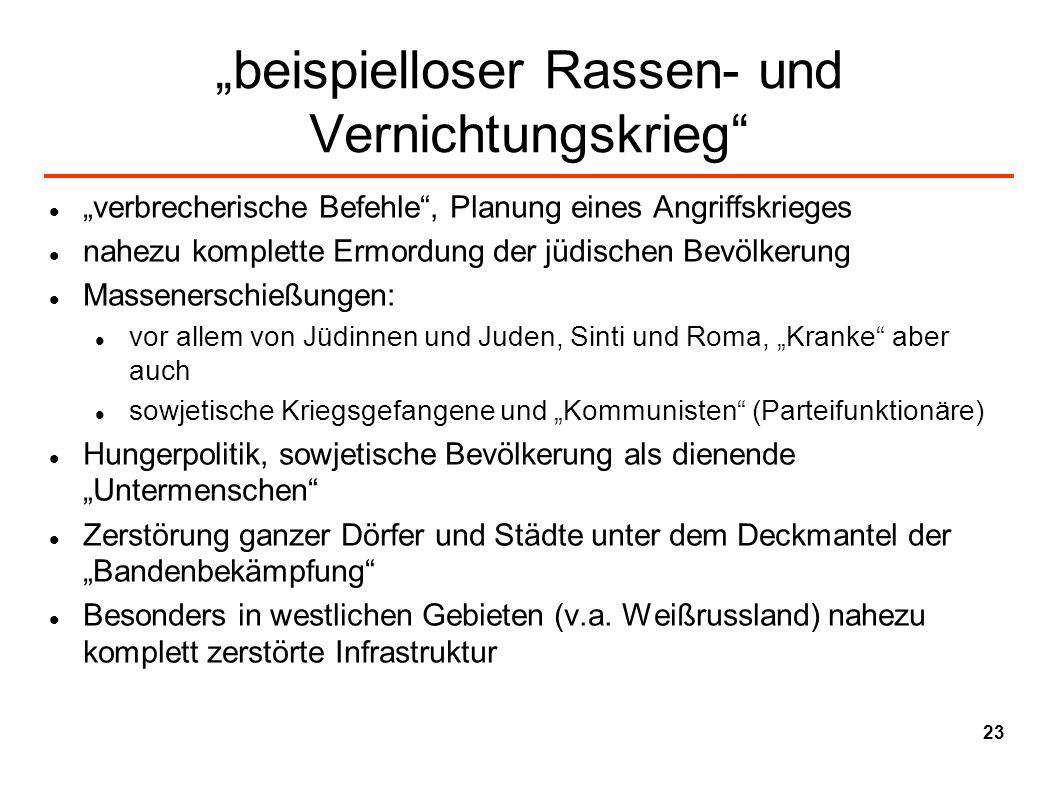 """""""beispielloser Rassen- und Vernichtungskrieg"""