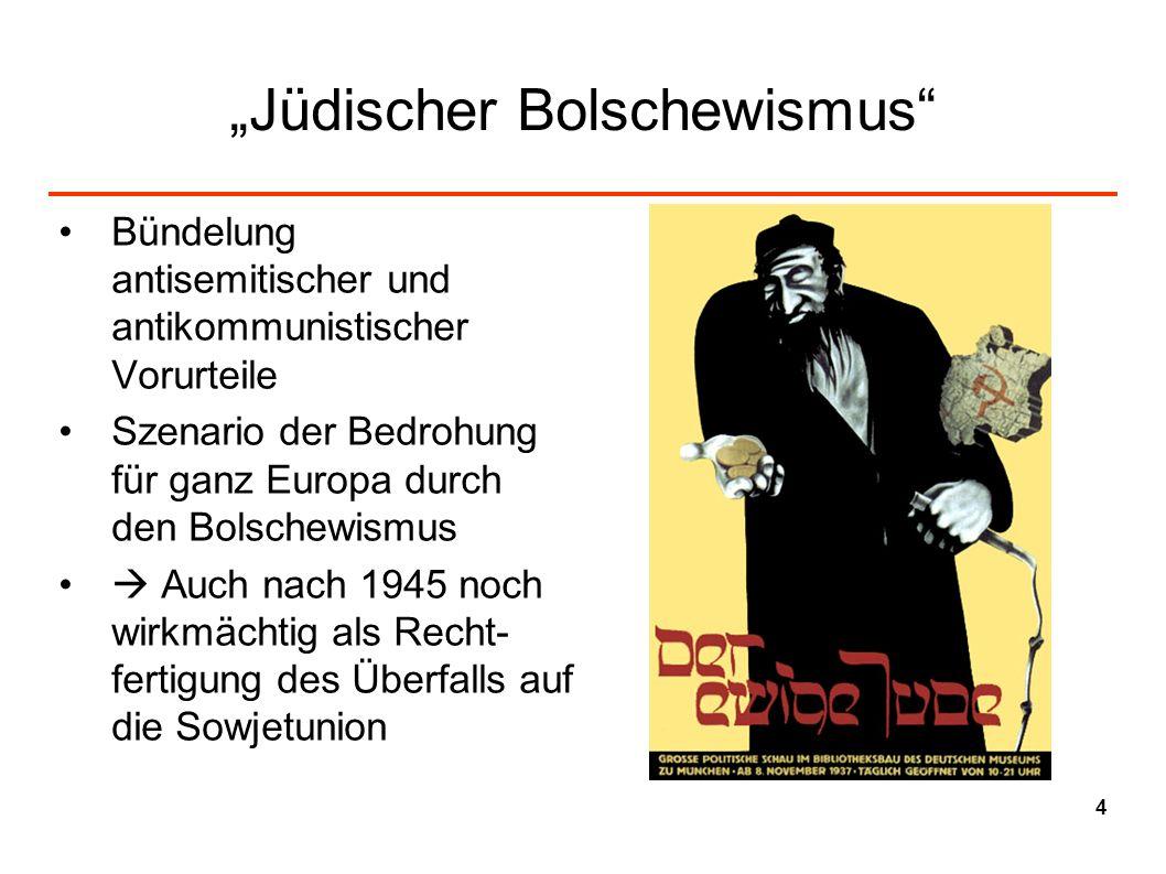 """""""Jüdischer Bolschewismus"""