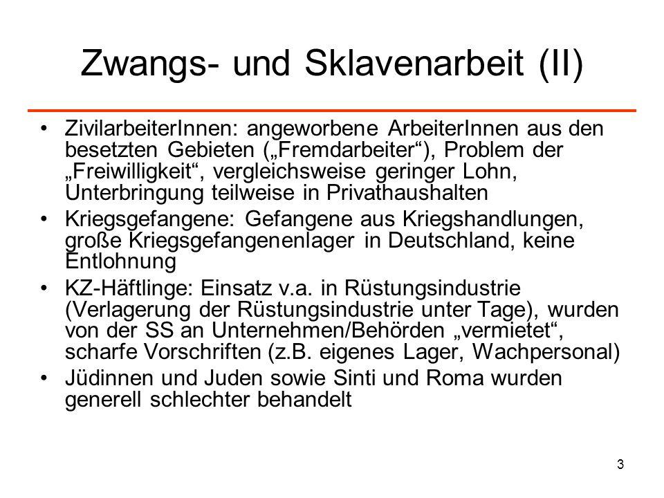 Zwangs- und Sklavenarbeit (II)