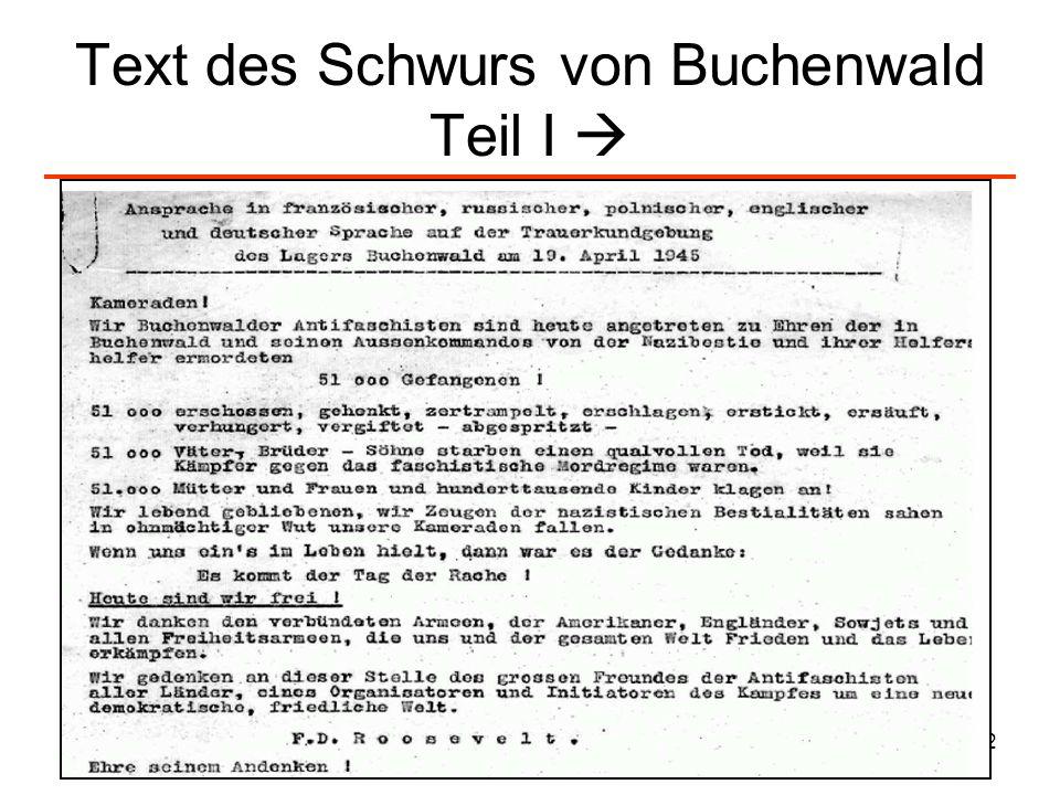 Text des Schwurs von Buchenwald Teil I 